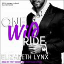 One Wild Ride Audiobook