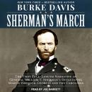 Sherman's March: The First Full-Length Narrative of General William T. Sherman's Devastating March t Audiobook
