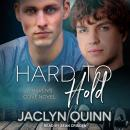 Hard to Hold: A Haven's Cove Novel Audiobook
