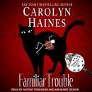 Familiar Trouble Audiobook