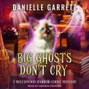 Big Ghosts Don't Cry Audiobook