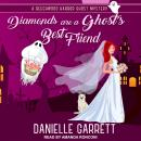 Diamonds are a Ghost's Best Friend Audiobook