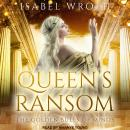 Queen's Ransom: The Golden Bulls of Minos, Isabel Wroth