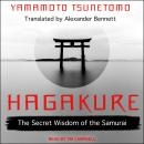 Hagakure: The Secret Wisdom of the Samurai, Yamamoto Tsunetomo