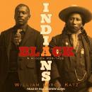 Black Indians: A Hidden Heritage Audiobook