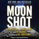 Moon Shot: The Inside Story of America's Apollo Moon Landings Audiobook