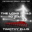 The Long Road to Gaia Audiobook