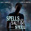 Spells, Salt, & Steel: Season One Audiobook