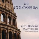 Colosseum, Keith Hopkins, Mary Beard