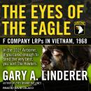 Eyes of the Eagle: F Company LRPs in Vietnam, 1968 Audiobook