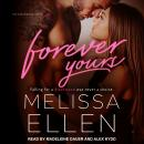 Forever Yours Audiobook