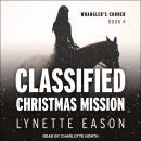 Classified Christmas Mission Audiobook