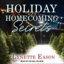 Holiday Homecoming Secrets Audiobook