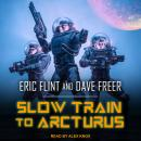 Slow Train to Arcturus Audiobook