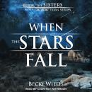 When the Stars Fall Audiobook
