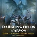 The Darkling Fields of Arvon Audiobook