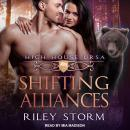 Shifting Alliances Audiobook