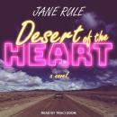 Desert of the Heart: A Novel Audiobook