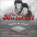 The Soul of Baseball: A Road Trip Through Buck O'Neil's America Audiobook