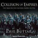 Collision of Empires: The War on the Eastern Front in 1914, Prit Buttar