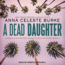 A Dead Daughter Audiobook