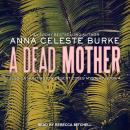 A Dead Mother Audiobook