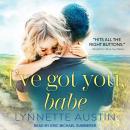 I've Got You, Babe Audiobook
