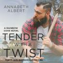 Tender with a Twist, Annabeth Albert