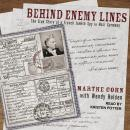 Behind Enemy Lines: The True Story of a French Jewish Spy in Nazi Germany Audiobook