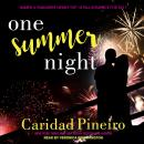 One Summer Night, Caridad Pineiro