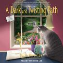 A Dark and Twisting Path Audiobook