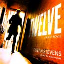 Twelve: A Night Novel Audiobook