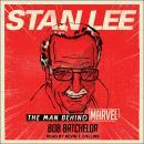 Stan Lee: The Man behind Marvel Audiobook