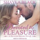 Devoted to Pleasure Audiobook