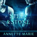 Steel & Stone Companion Collection, Annette Marie