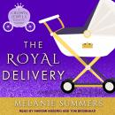 The Royal Delivery Audiobook