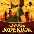 Not Your Sidekick Audiobook