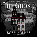 The Ghost and the Muse Audiobook