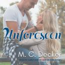 Unforeseen Audiobook