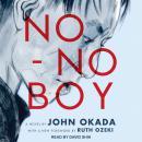 No-No Boy Audiobook