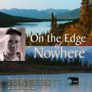 On the Edge of Nowhere, James Huntington