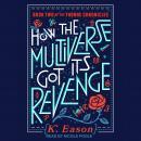 How the Multiverse Got Its Revenge Audiobook