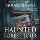 The Haunted Forest Tour Audiobook