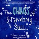 The Chaos of Standing Still Audiobook