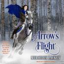 Arrow's Flight Audiobook