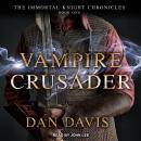 Vampire Crusader Audiobook