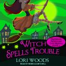 Witch Spells Trouble Audiobook