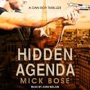 Hidden Agenda: A Dan Roy Thriller Audiobook