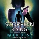 Scorpion Rising: A Dan Roy Thriller Audiobook