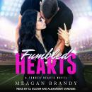 Fumbled Hearts, Meagan Brandy